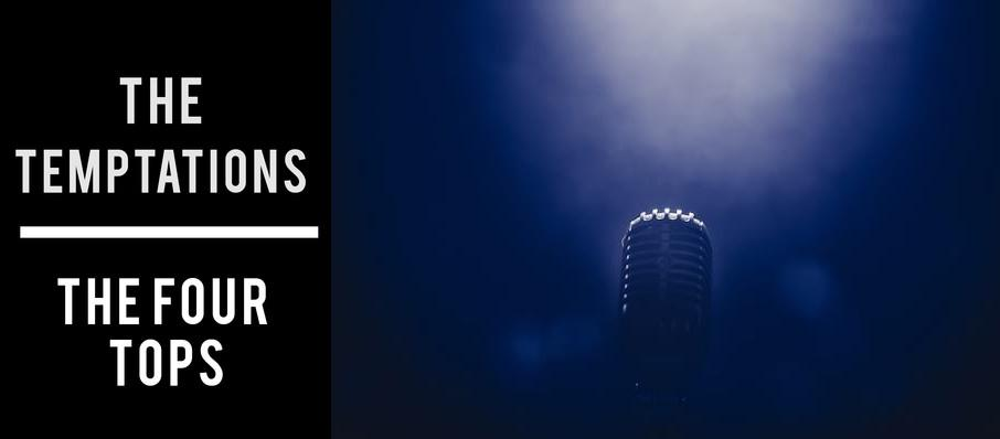 The Temptations & The Four Tops at Robinson Center Performance Hall