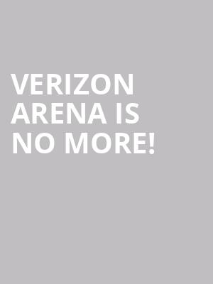 Verizon Arena is no more