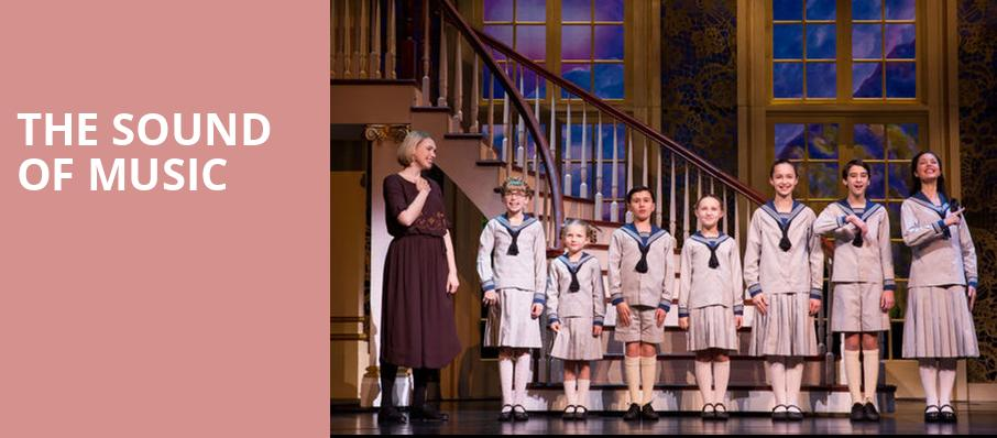 The Sound of Music, Robinson Center Performance Hall, Little Rock