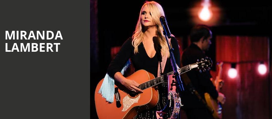 Miranda Lambert, Simmons Bank Arena, Little Rock