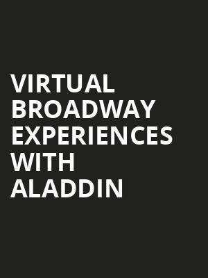 Virtual Broadway Experiences with ALADDIN, Virtual Experiences for Little Rock, Little Rock