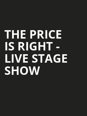 The Price Is Right Live Stage Show, Robinson Center Performance Hall, Little Rock